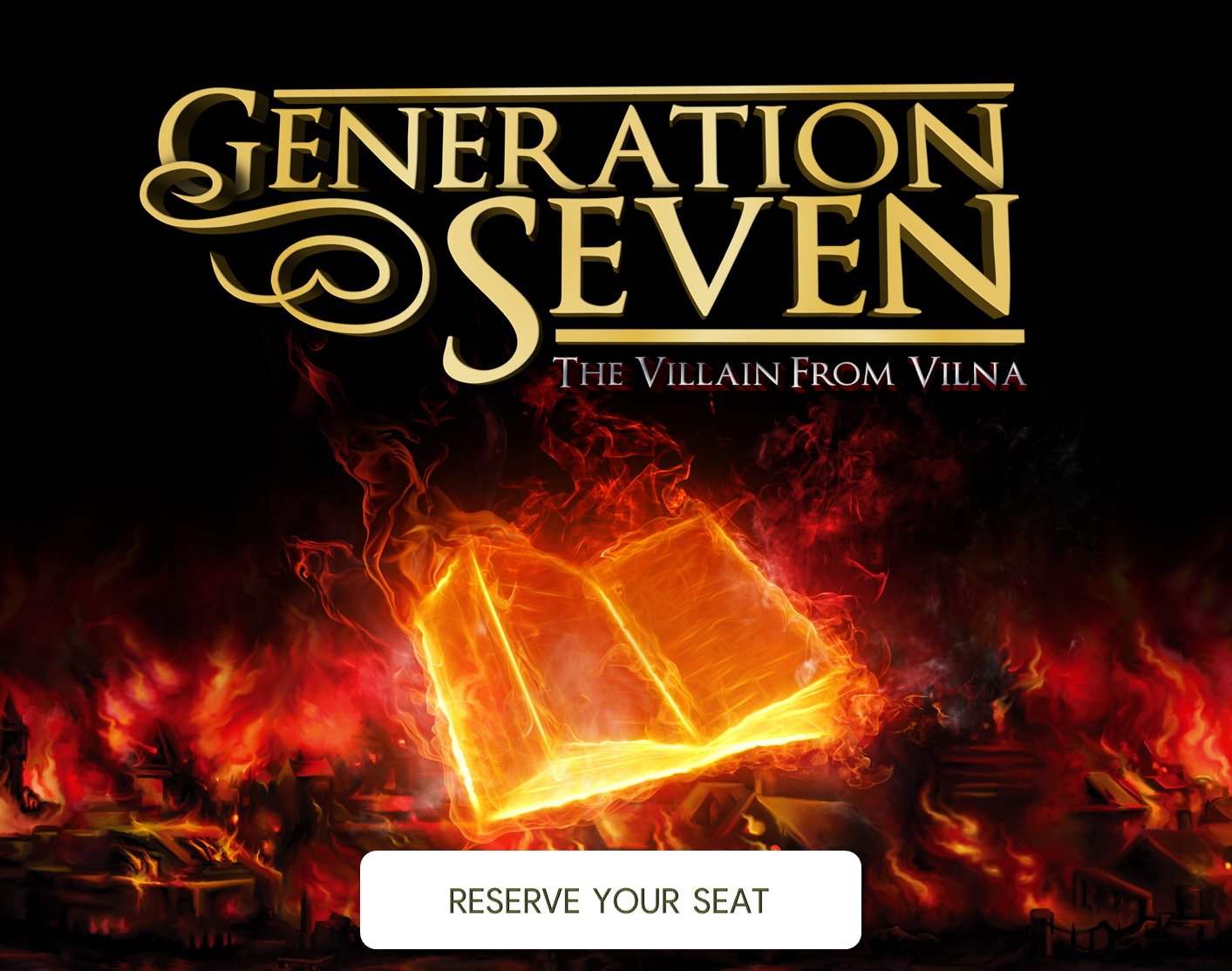 Click to reserve your seat for Generation Seven